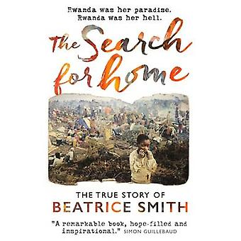The Search for Home by Beatrice Smith - 9781909728530 Book