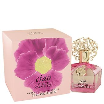 Vince Camuto Ciao by Vince Camuto Eau De Parfum Spray 3.4 oz / 100 ml (Women)