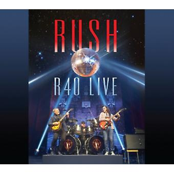 R40 Live by Rush
