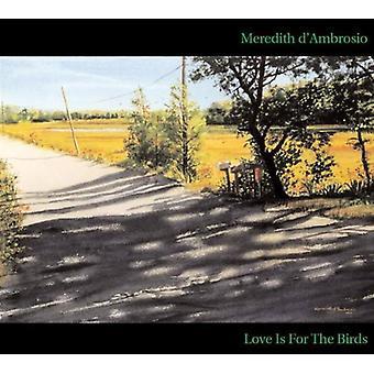 Meredith D'Ambrosio - kærlighed er for fugle [CD] USA importen