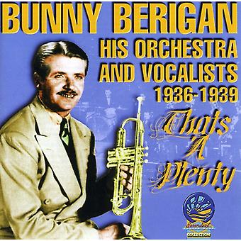 Bunny Berigan & His Orchestra & Vocalists - That's a Plenty [CD] USA import