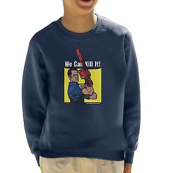 We Can Kill It Ash Vs Evil Dead Kid's Sweatshirt