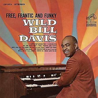 Bill Davis - importación USA frenético y Funky [CD] gratis