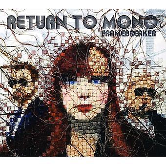 Gå tilbage til Mono - Framebreaker [CD] USA import
