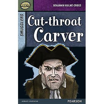 Rapid Stage 8 Set B - Smugglers - Cut-throat Carver by Dee Reid - Benja