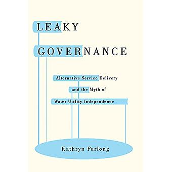 Leaky Governance - Alternative Service Delivery and the Myth of Water