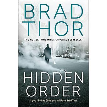 Hidden Order by Brad Thor - 9781471135170 Book