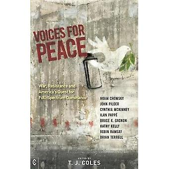 Voices for Peace - War - Resistance and America's Quest for Full-Spect