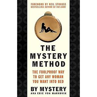 The Mystery Method by Erik von Markovik - 9780312360115 Book