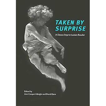 Överraskad - en dans Improvisation läsare av Ann Cooper Albrigh