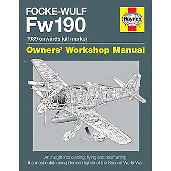 Focke Wulf FW190 Handbuch von Graeme Douglas - 9780857337894 Buch