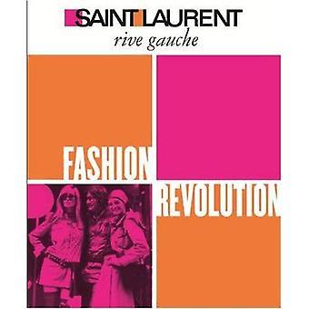 Saint Laurent Rive Gauche - Fashion Revolution by Pierre Berge - 97814