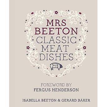 Mrs Beetons klassiska kötträtter: förord av Fergus Henderson