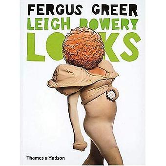 Leigh Bowery Looks: Photographs 1988-1994