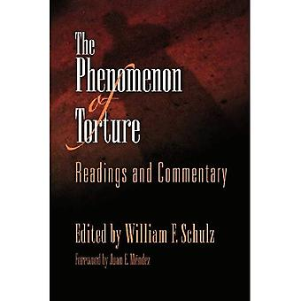 The Phenomenon of Torture: Readings and Commentary (Pennsylvania Studies in Human Rights)