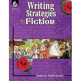 Writing Strategies for Fiction (Reading and Writing Strategies)