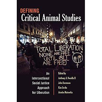 Definiera kritiska djurstudier: En intersektionell Social rättvisa metod för frigörelse (motsatser: studier...