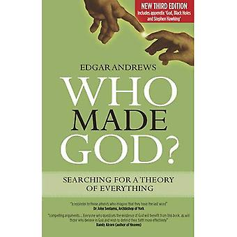 Who Made God: Searching for a Theory of Everything