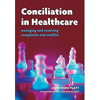 Conciliação na área da saúde: gestão e resolução de reclamações e conflitos