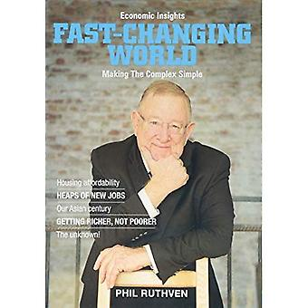 Fast-Changing World: Making the Complex Simple