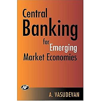 Central Banking for Emerging Market Economies
