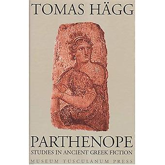 Parthenope: Selected Studies in Ancient Greek Fiction