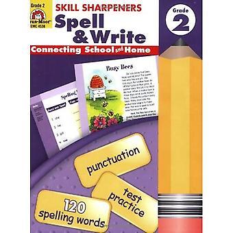 Skill Sharpeners Spell &; Write, Grade 2