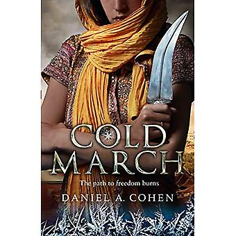 Coldmarch (de Coldmaker Saga, boek 2) (de Coldmaker Saga)