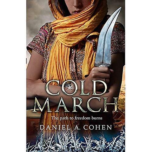 Coldmarch (The Coldmaker Saga, Book 2) (The Coldmaker Saga)