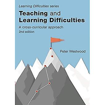 Teaching and Learning Difficulties: A Cross-Curricular Approach (Learning Difficulties)