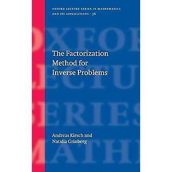 The Factorization Method for Inverse Problems by Kirsch & Andreas