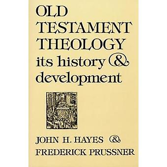 Old Testament Theology Its History  Development by Hayes & John Haralson