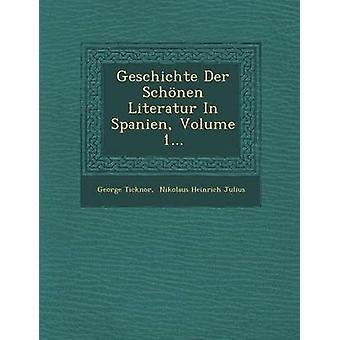 ليتيراتور Geschichte Der شنين في حجم سبانين 1... تيكنور & جورج
