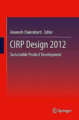 CIRP Design 2012  Sustainable Product Development by Chakrabarty & Amaresh