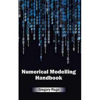 Numerische Modellierung Handbook von Rago & Gregory