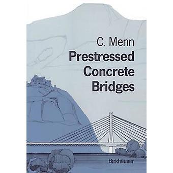 Förspänd betong broar av Menn & Christian