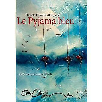 Le Pyjama bleu by ChanacDelamare & Danile