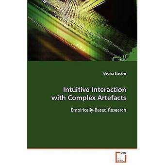Interacción intuitiva con complejos artefactos de Blackler y Alethea