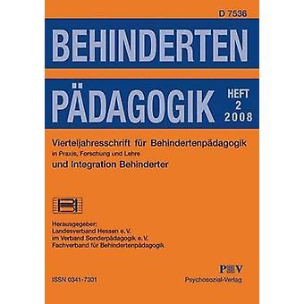 Behindertenpdagogik  Vierteljahresschrift fr Behindertenpdagogik und Integration Behinderter in Praxis Forschung und Lehre by Landesverband Hessen e.V.