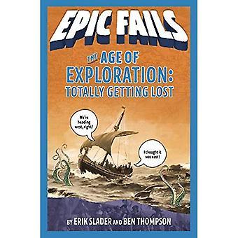 År av utforskning: helt vilse (Epic misslyckas #4) (Epic misslyckas)