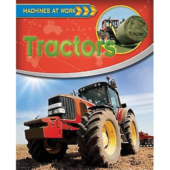 Tractors by Clive Gifford - 9780778710059 Book