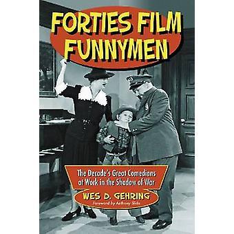 Veertig film Funnymen-het decennium van de grote komieken aan het werk in de sh