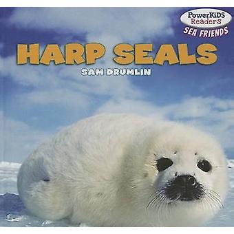 Harp Seals by Sam Drumlin - 9781448896462 Book