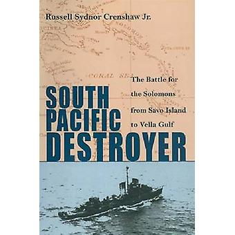South Pacific Destroyer - The Battle for the Solomons from Savo Island