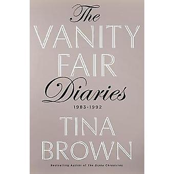 The Vanity Fair Diaries - 1983 - 1992 by Tina Brown - 9781627791366 Bo