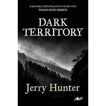 Dark Territory by Jerry Hunter - 9781784614553 Book
