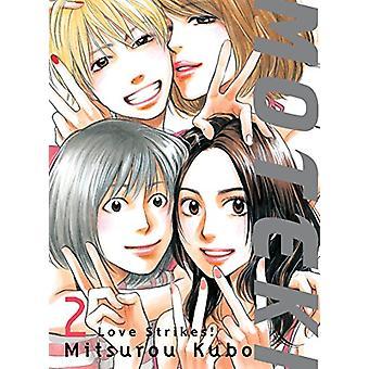 Moteki - 2 - Love Strikes! by Moteki - 2 - Love Strikes! - 978194505481