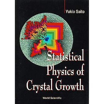 Physique statistique de croissance cristalline