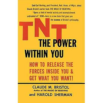 TNT the Power within You by C. Bristol - 9780671765460 Book