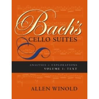 Bachs Cello-Suiten Bände 1 und 2 Analysen und Untersuchungen von Winold & Allen